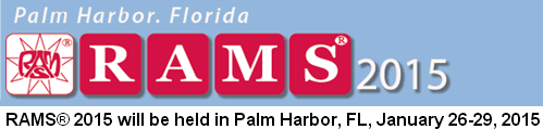 "The Annual Reliability and Maintainability Symposium (RAMS®) is the premier event in the reliability, availability, and maintainability engineering disciplines. RAMS® 2015 will be held in Palm Harbor, FL, January 26-29, 2015. The 2015 theme: ""Unleashing R&M Knowledge""."